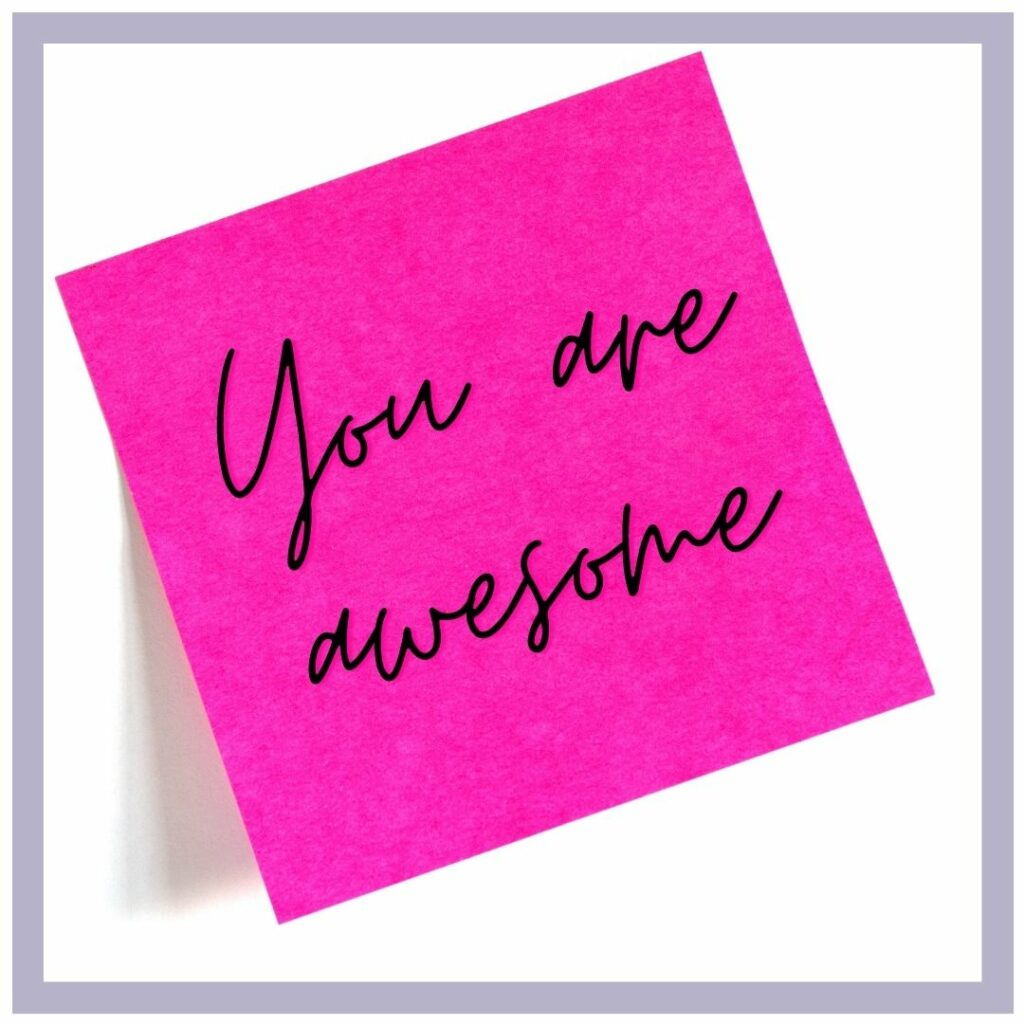 Pink post-it note with the positive message 'You are awesome'